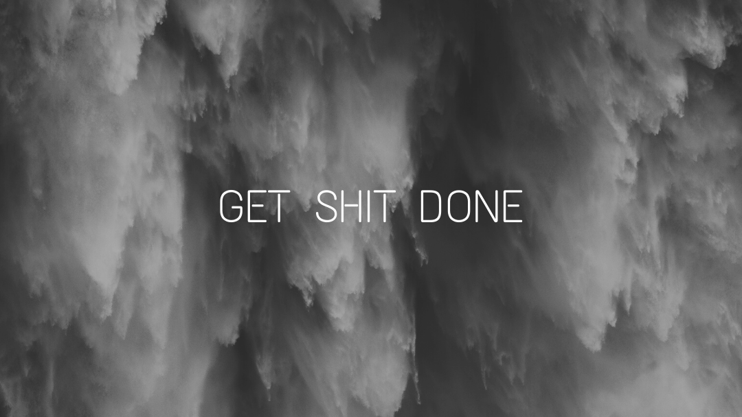 Making time to get shitdone
