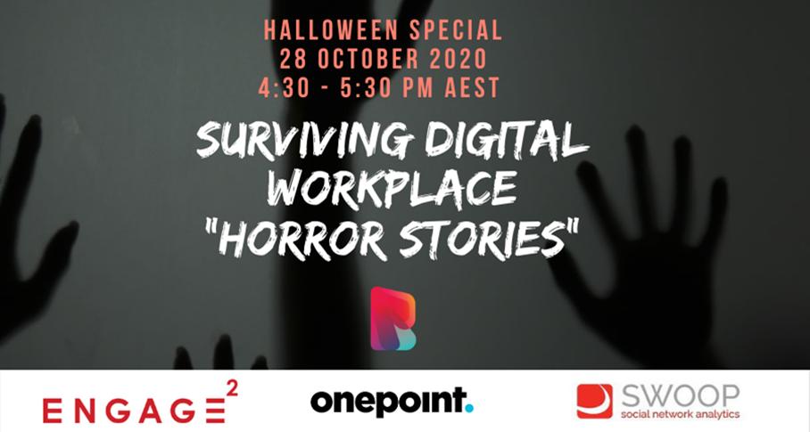 Digital Workplace HorrorStories