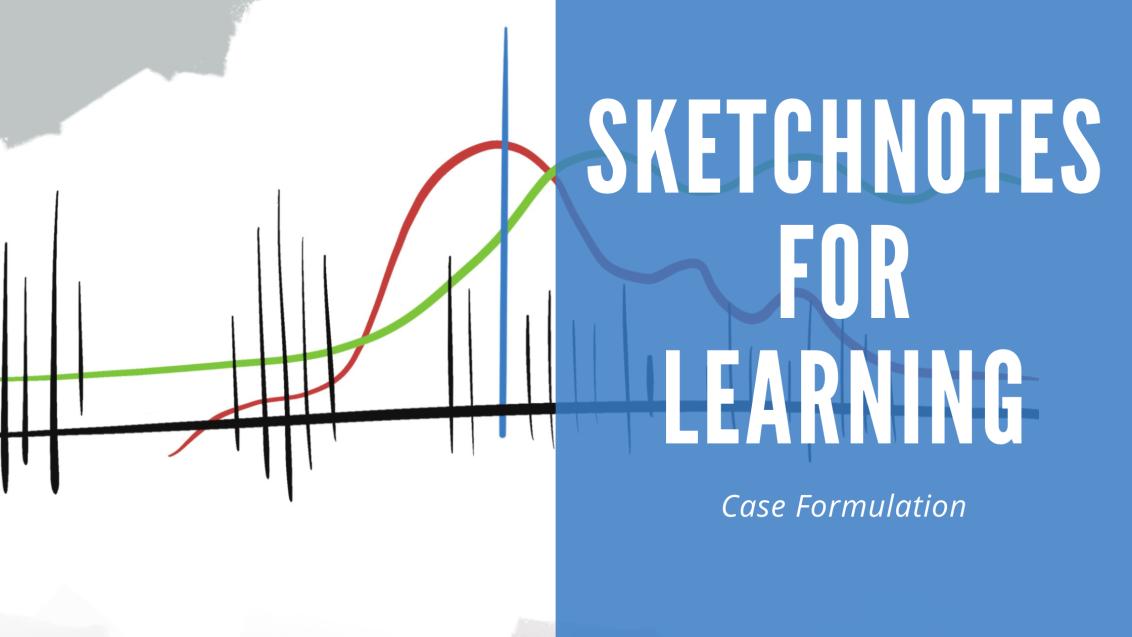 Case formulation – Sketchnotes forlearning